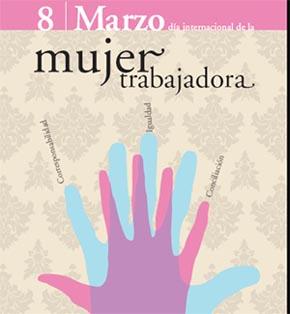 8 de marzo. Dia Internacional de la mujer trabajadora.